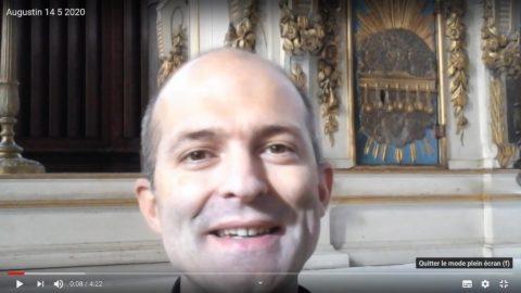 Message du Père Augustin Drillon, jeudi 14 mai 2020
