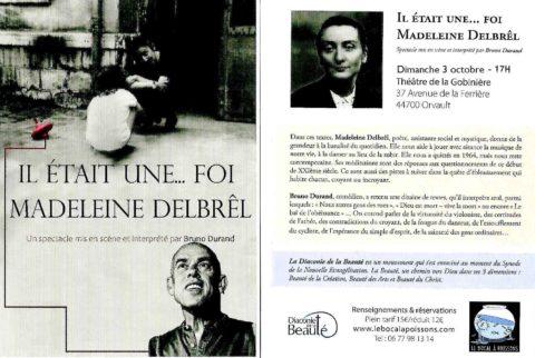 """Dimanche 3 octobre, spectacle """"il était une… foi, Madeleine Delbrêl."""